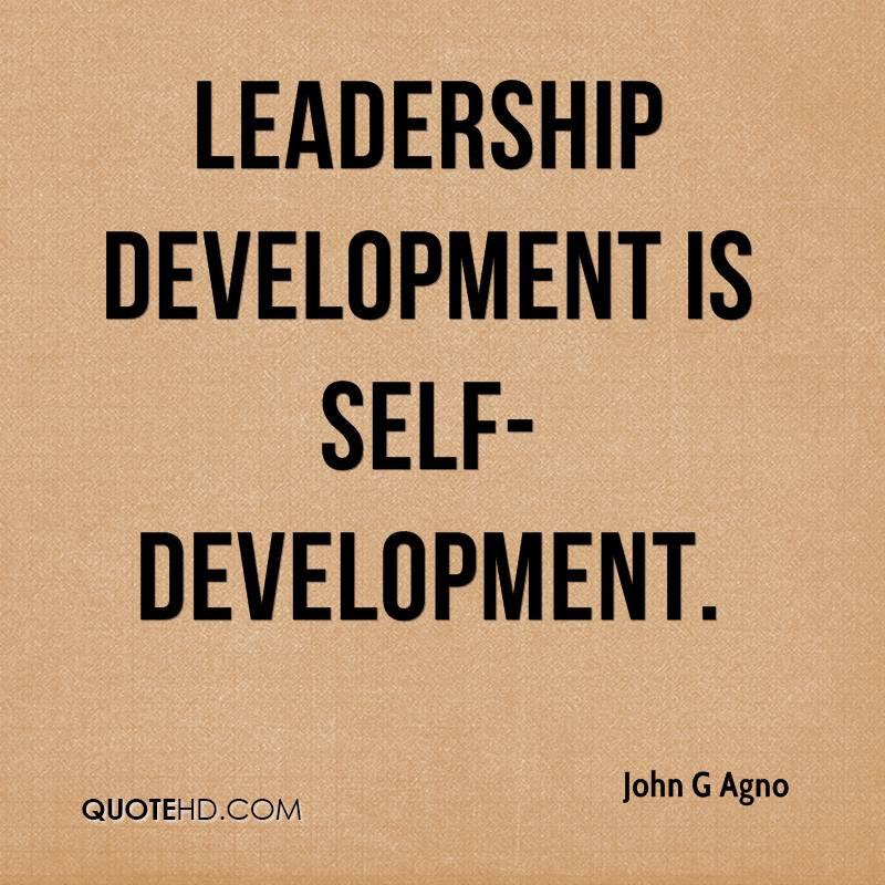 """Leadership development is self-development"""