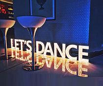 LET'S Dance - litere luminoase de inchiriat nunti.Boutique de Litere