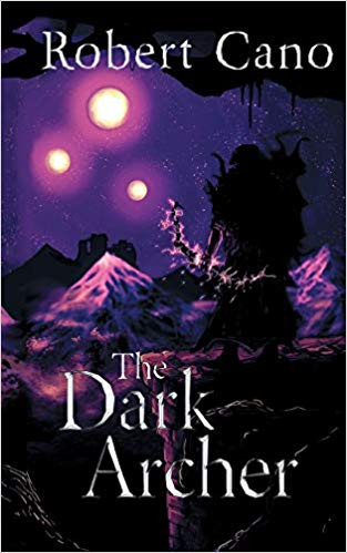 Shadows and PTSD: An overview of The Dark Archer & Interview with Author Robert Cano