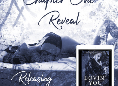 Chapter One Reveal of Lovin' You!