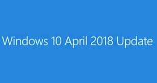 """Plantage de la dernière mise à jour '1803' """"April 2018"""" de Windows 10 attention."""