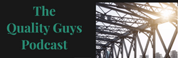 The Quality Guys Podcast