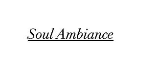 Soul Ambiance.png