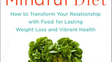 The Mindful Diet: Words from our own Registered Dietician