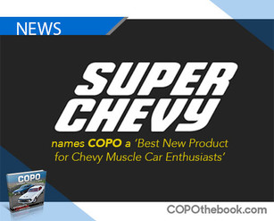 Super Chevy Magazine Names 'COPO' A 'Best New Product for Chevy Muscle Car Enthusiasts'