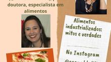Instagram: live do O Canal da Lili aborda mitos e verdades sobre alimentos industrializados