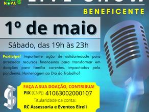 Portal Nova 15 realiza 1ª Live Show Beneficente em homenagem ao Dia do Trabalho