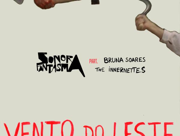 Sonora Fantasma: cinema e revoluçãono novo single Vento do Leste