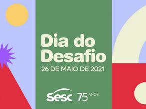 Dia Do Desafio chega no dia 26 de maio a 27ª edição sob coordenação do Sesc São Paulo