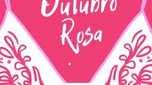 Campanha Outubro Rosa: exames preventivos salvam vidas!