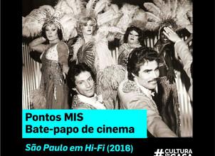 Documentário São Paulo em Hi-Fi ganha exibição e debate ao vivo