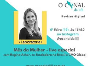 Mês da Mulher: CMO Global da Laboratória participa de live no Instagram @ocanaldalili