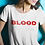 Thumbnail: It's In The Blood T-Shirt