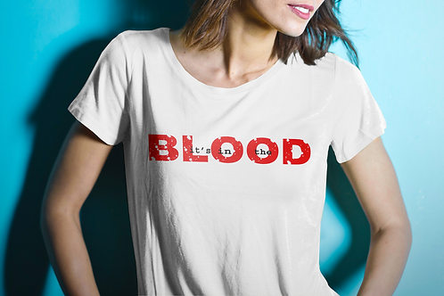It's In The Blood T-Shirt
