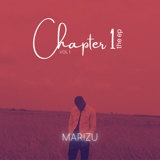 MARIZU RELEASES DEBUT PROJECT - CHAPTER ONE-VOLUME 1(THE EP)