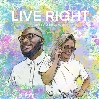 "LICY BE & KINGDMUSIC LINK UP IN COLOURFUL SINGLE - ""LIVE RIGHT"""
