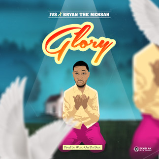 "JVS DROPS ""GLORY""(FEAT.BRYAN THE MENSAH)"