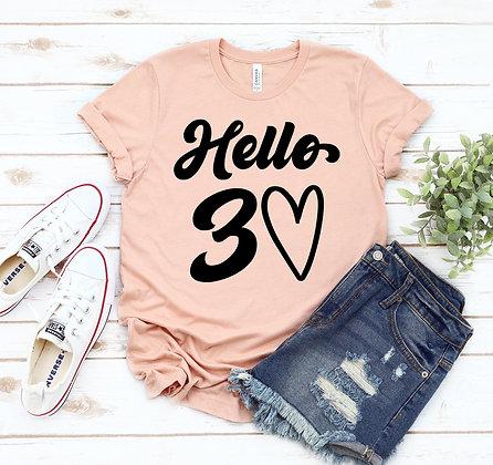 Hello 30 T-shirt