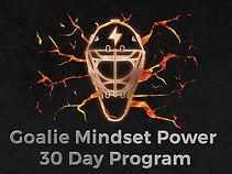 Goalie Mindset Power 30 Day Program rev