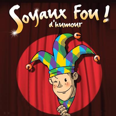 Soyaux Fou d'Humour