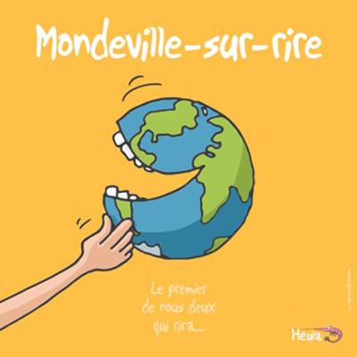 Mondeville sur Rire