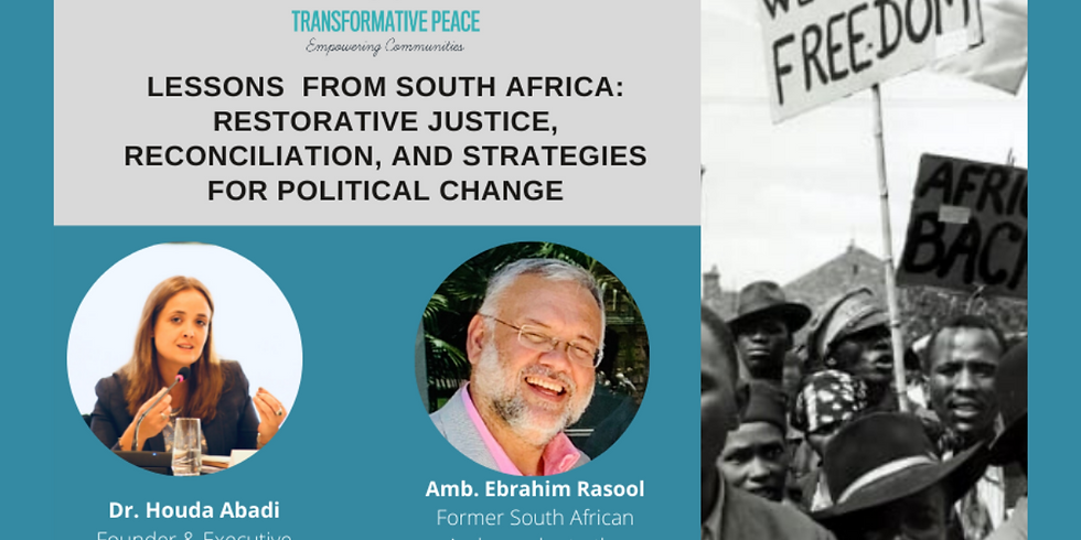 Lessons from South Africa: Restorative Justice, Reconciliation, and Strategies for Political Change