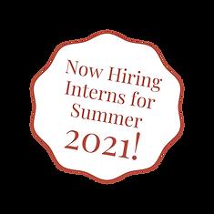Now Hiring Interns for Summer 2021! (2).