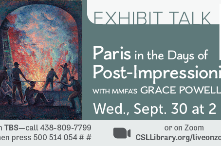 Paris Post-impressionism - a presentation by Grace Powell of the MMFA