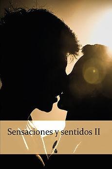Sensaciones y sentidos II