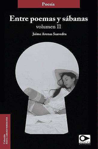 Entre poemas y sábanas Vol.II