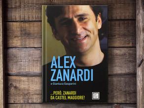 ... PERO', ZANARDI DA CASTEL MAGGIORE (Alex Zanardi e Gianluca Gasparini)