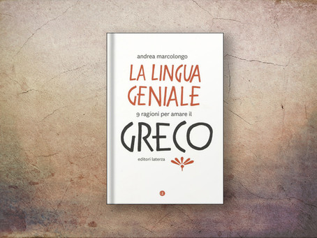 LA LINGUA GENIALE (Andrea Marcolongo)