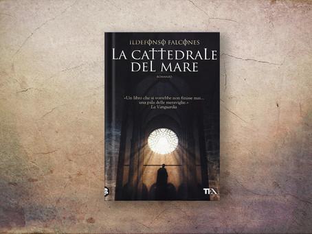 LA CATTEDRALE DEL MARE (Ildefonso Falcones)
