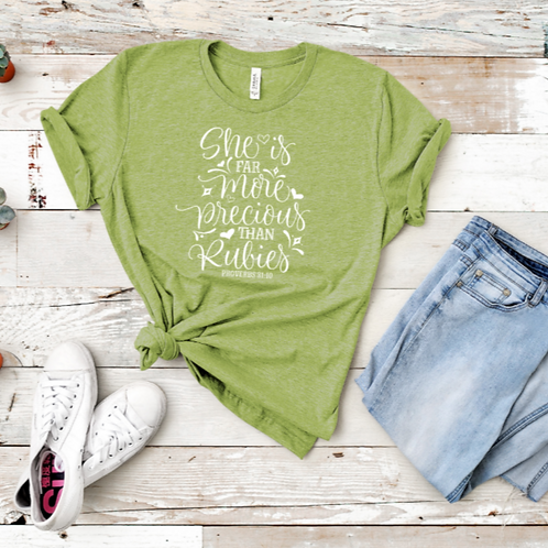 "CHRISTIAN T-SHIRT ""SHE IS MORE PRECIOUS THAN RUBIES"""