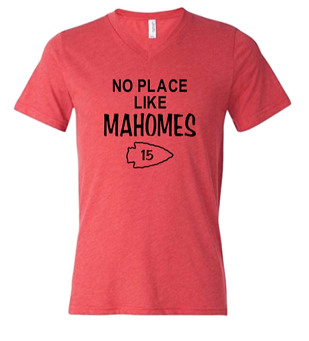 No Place Like Mahomes T-Shirt