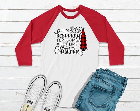 It's Beginning To Look A Lot Like Christmas  (Gildan Cotton Raglan)