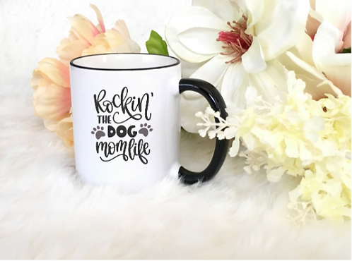 "CHRISTIAN COFFEE MUGS ""ROCKIN THE DOG MOM LIFE"""