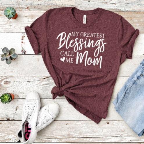 """MY GREATEST BLESSINGS CALL ME """"MOM"""""""
