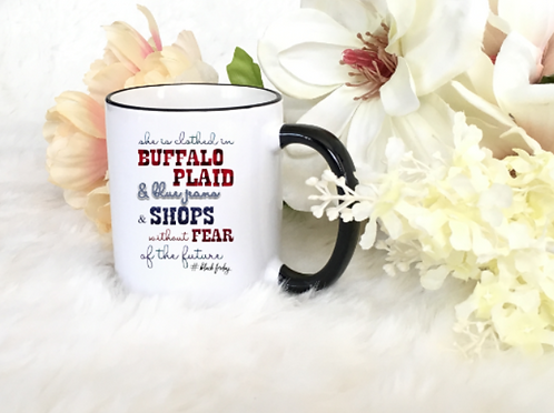 "CHRISTIAN COFFEE MUG ""SHE IS CLOTHED WITH BUFFALO PLAID"""
