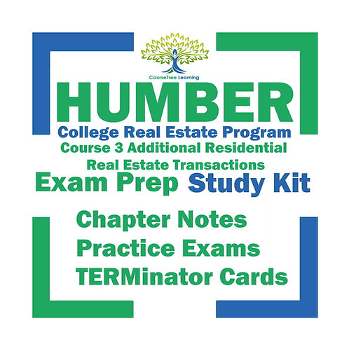 Humber Real Estate Course 3 Additional Residential Transactions