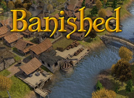 Indie-ana Jones Reviews Banished