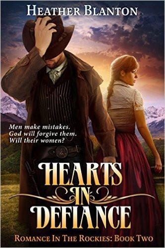 Hearts in Defiance by Heather Blanton