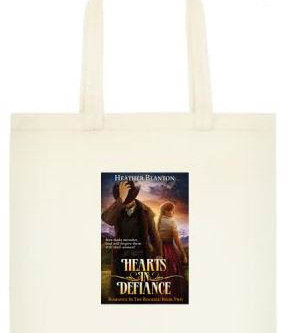 Hearts in Defiance by Heather Blanton TOTE BAG #Giveaway #LadiesInDefiance