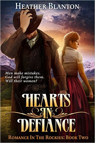 Hearts in Defiance by Heather Blanton