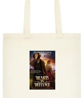 A Hearts in Defiance TOTE BAG #Giveaway #LadiesinDefiance