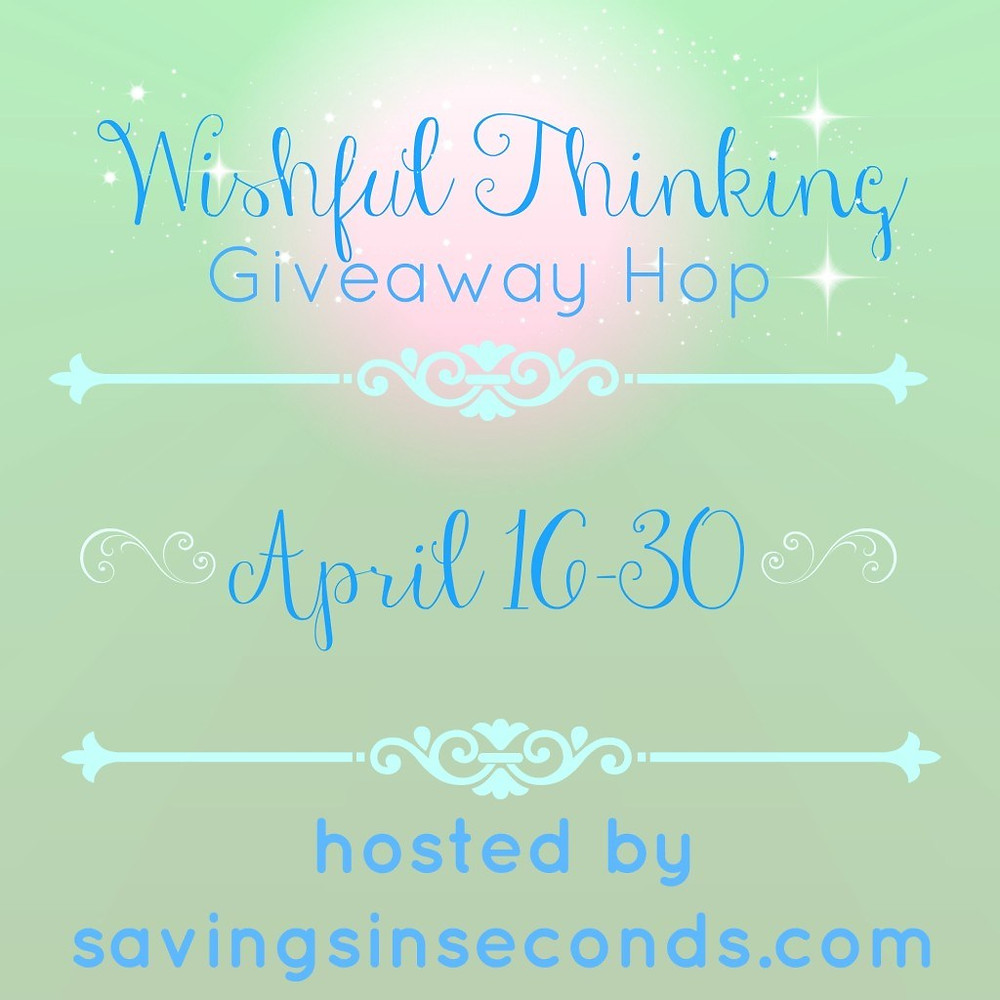 Wishful Thinking Giveaway Hop sign ups open - savingsinseconds.com