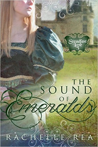 the sound of emeralds by rachelle rea