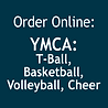 YMCA T-Ball, BB, VB, Cheer