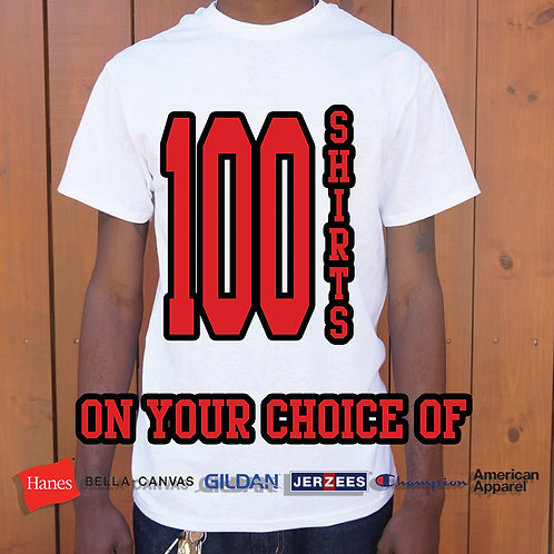 100 Shirts Printed One Color Front and Back