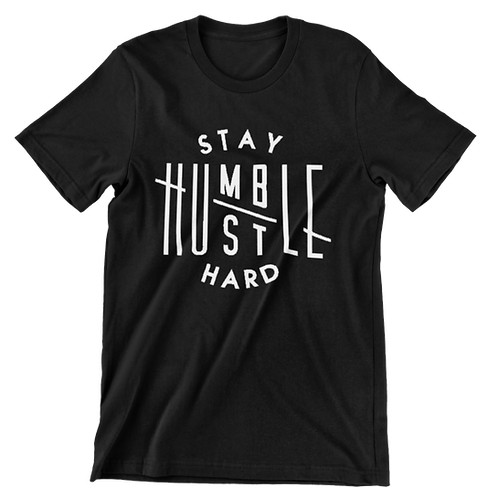 Stay Humble / Hustle Hard Tee